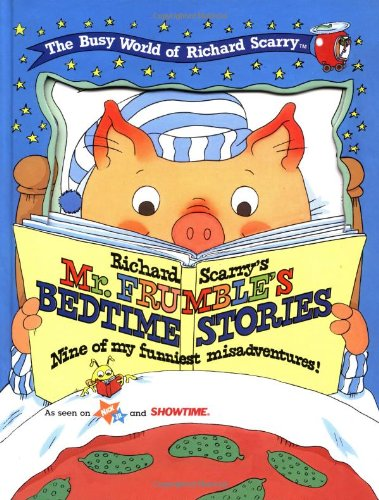 Richard Scarry's Mr Frumble's Bedtime Stories By Richard Scarry