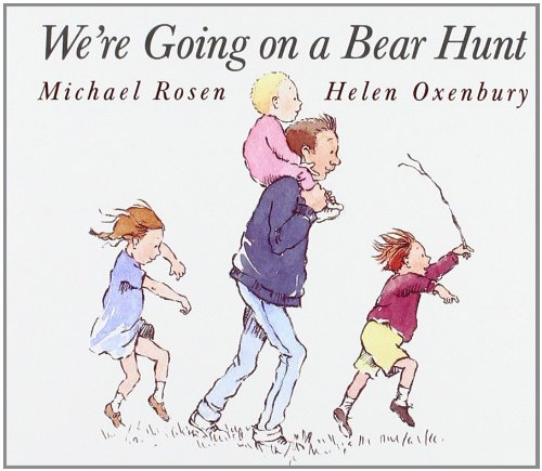 We're Going on a Bear Hunt By Illustrated by Helen Oxenbury