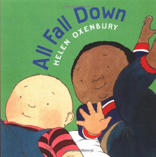 All Fall Down By Illustrated by Helen Oxenbury