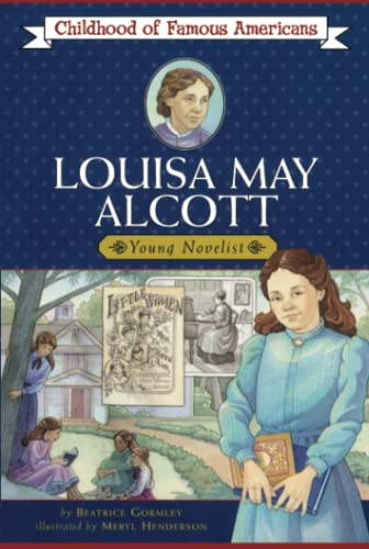 Louisa May Alcott By Meryl Henderson