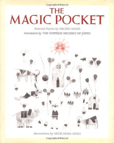 The Magic Pocket Selected Poems By Michio Mado
