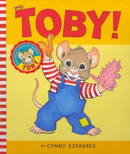 Toby! By Cyndy Szekeres