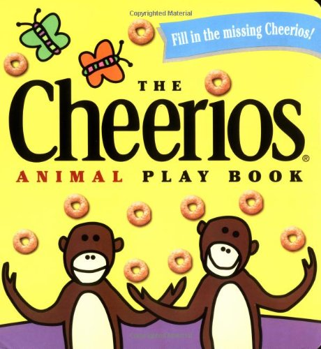 The Cheerios Animal Play Book By Illustrated by Lee Wade