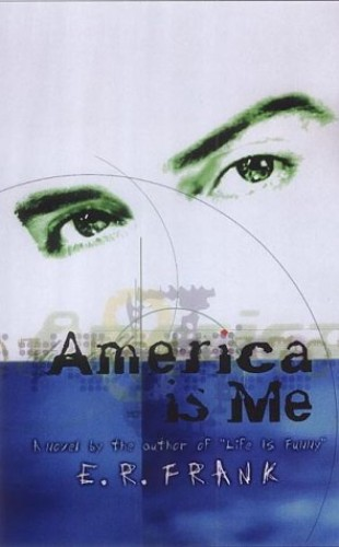 America is Me By E. R. Frank