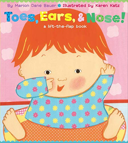 Toes, Ears, & Nose! By Marion Dane Bauer