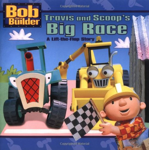 Travis and Scoop's Big Race By Sarah Willson