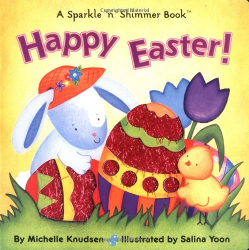 Happy Easter! By Michelle Knudsen
