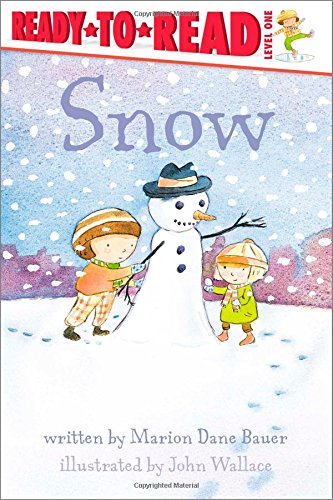 Snow By Marion Dane Bauer