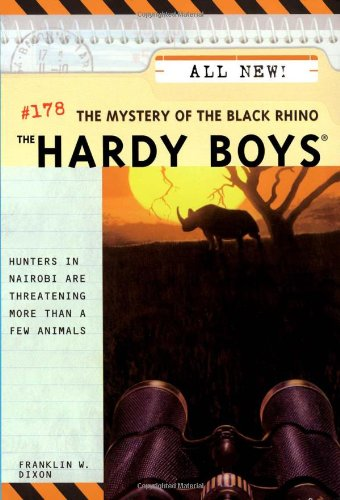 The Hardy Boys #178: The Mystery of the Black Rhino By Franklin W. Dixon