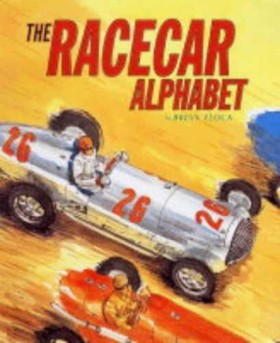 Racecar Alphabet By Brian Floca