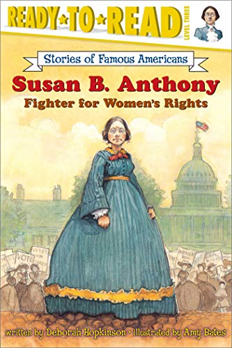 Susan B. Anthony By Deborah Hopkinson