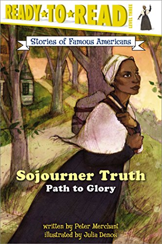 Sojourner Truth By Senior Lecturer in English Peter Merchant (Canterbury Christ Church University College)