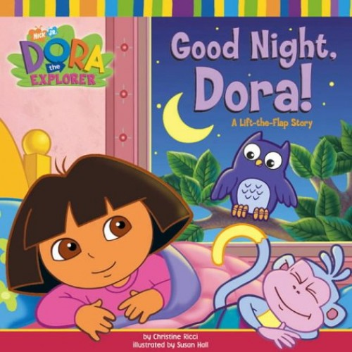 Good Night, Dora! (Dora the Explorer) By Nickelodeon