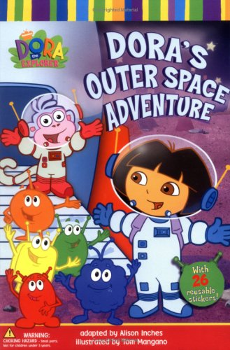 Dora's Outer Space Adventure By Nickelodeon