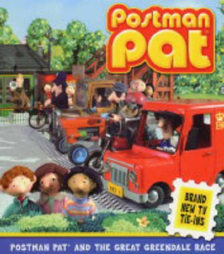Postman Pat and the Great Greendale Race By John Cunliffe