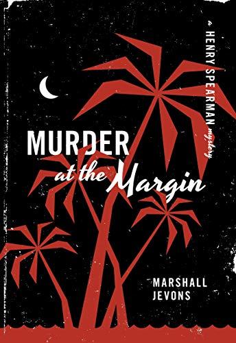Murder at the Margin By Marshall Jevons