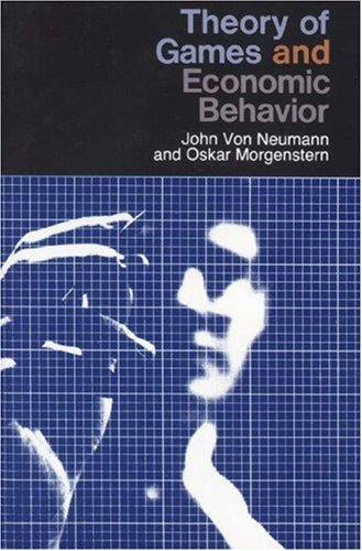 Theory of Games and Economic Behaviour By John Von Neumann