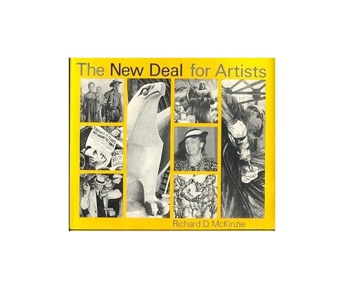 The New Deal for Artists By Richard D. McKinzie