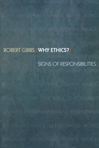 Why Ethics? By Robert Gibbs