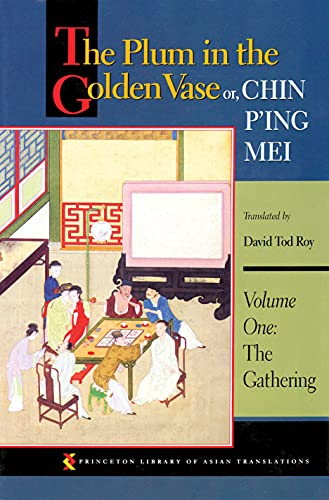 The Plum in the Golden Vase or, Chin P'ing Mei, Volume One By Edited and  David Tod Roy