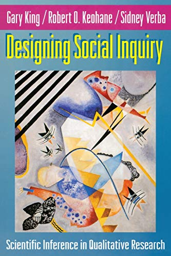 Designing Social Inquiry By Gary King