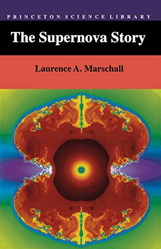 The Supernova Story By Laurence A. Marschall
