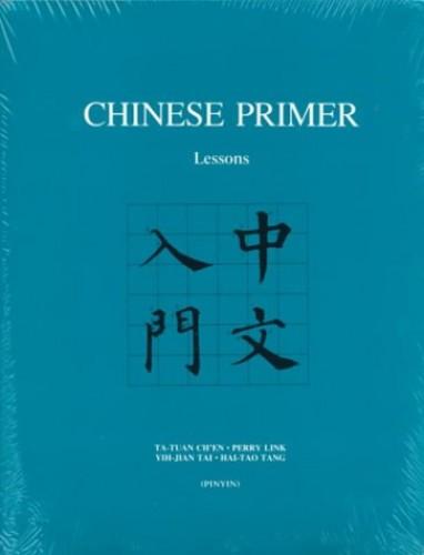 Chinese Primer, Volumes 1-3 (Pinyin) By Ta-tuan Ch'en