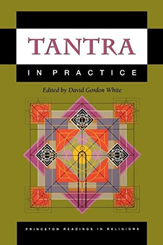 Tantra in Practice By David Gordon White