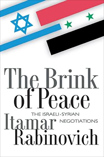 The Brink of Peace By Itamar Rabinovich