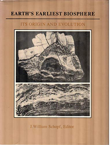 Earth's Earliest Biosphere By J. Williams Schopf