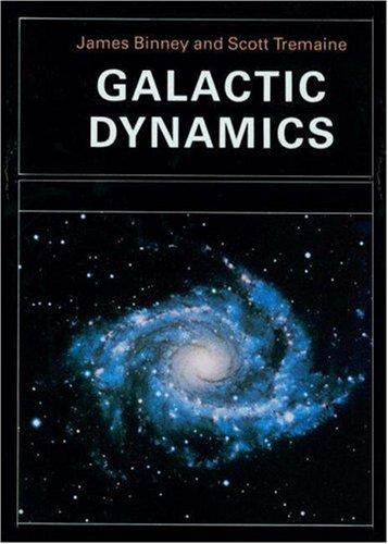 Galactic Dynamics By James Binney