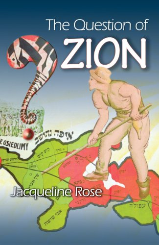The Question of Zion By Jacqueline Rose