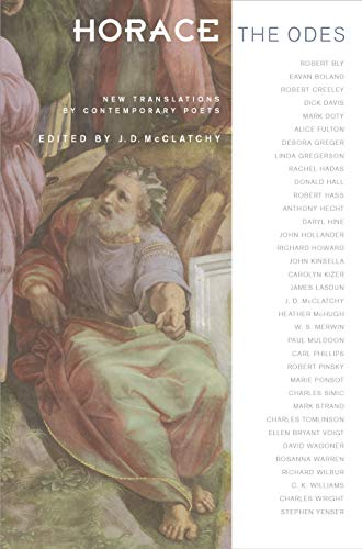 Horace, the Odes: New Translations by Contemporary Poets by Horace