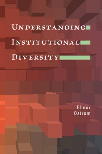 Understanding Institutional Diversity By Elinor Ostrom