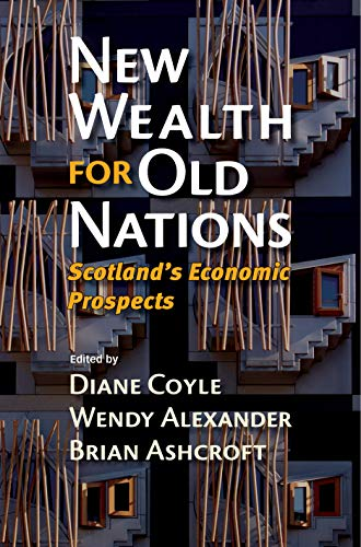New Wealth for Old Nations By Edited by Diane Coyle