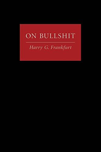 On Bullshit By Harry G. Frankfurt