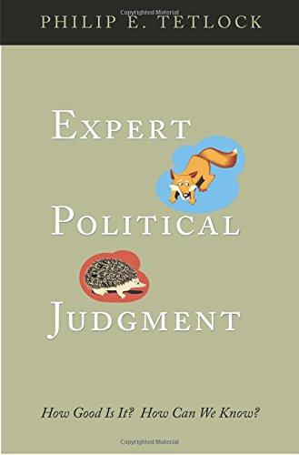 Expert Political Judgment By Philip E. Tetlock