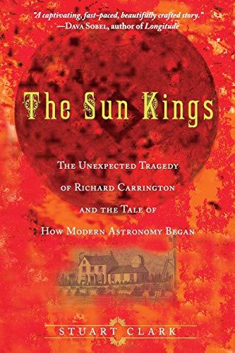 The Sun Kings By Stuart Clark