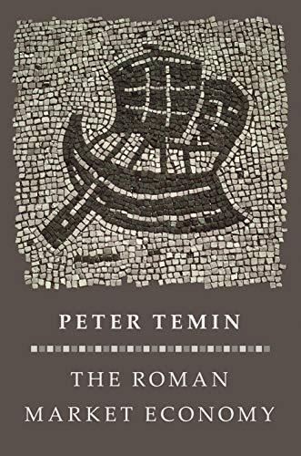 The Roman Market Economy By Peter Temin