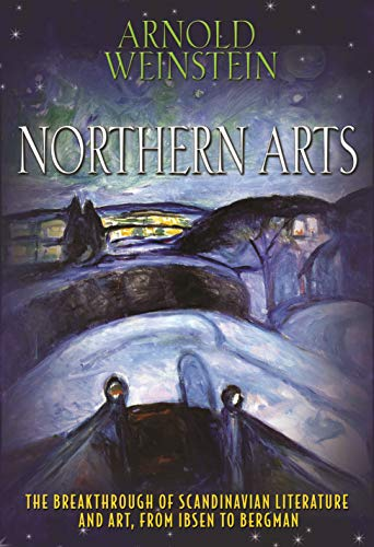 Northern Arts By Arnold Weinstein