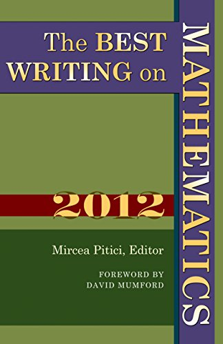 The Best Writing on Mathematics 2012 By Edited by Mircea Pitici