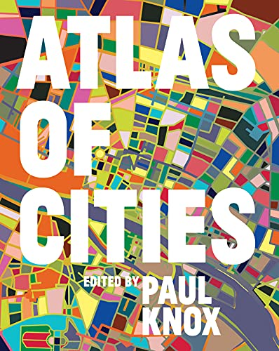 Atlas of Cities By Edited by Paul Knox