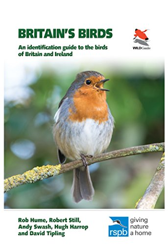 Britain's Birds: An Identification Guide to the Birds of Britain and Ireland (WILDGuides) By Rob Hume