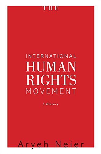 The International Human Rights Movement By Aryeh Neier