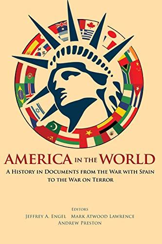 America in the World By Jeffrey A. Engel