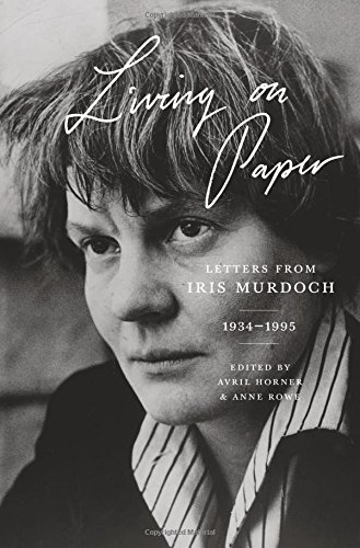 Living on Paper von Iris Murdoch
