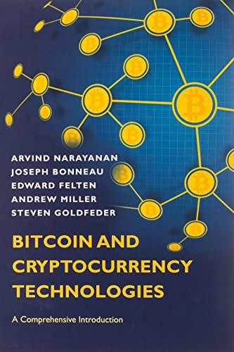Bitcoin and Cryptocurrency Technologies By Arvind Narayanan