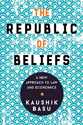 The Republic of Beliefs By Kaushik Basu