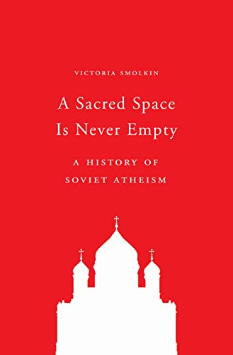 A Sacred Space Is Never Empty By Victoria Smolkin