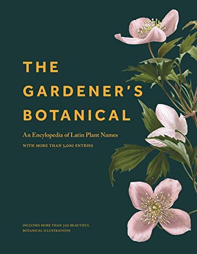 The Gardener's Botanical By The Gardener's Botanical Ross Bayton